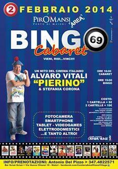 La locandina del Bingo Cabaret al Piromansi Area.